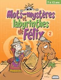 Mots-mystères et labyrinthes de Félix 2