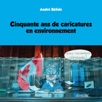 Cinquante ans de caricatures en environnement
