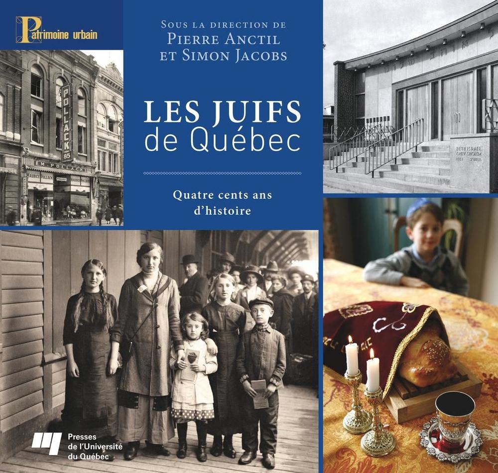 Les Juifs de Québec, Quatre cents ans d'histoire