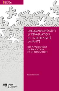 L'accompagnement et l'évaluation de la réflexivité en santé