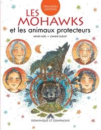 Les Mohawks et les animaux protecteurs