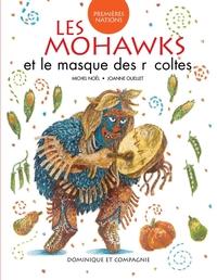 Les Mohawks et le masque de...