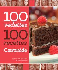 100 vedettes, 100 recettes, Centraide