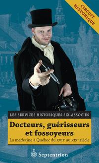 Docteurs, guérisseurs et fossoyeurs