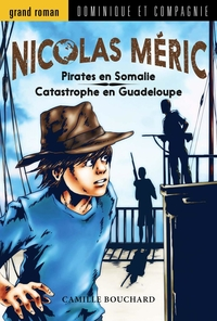 Pirates en Somalie / Catastrophe en Guadeloupe