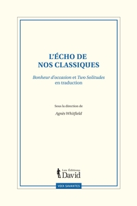 L'écho de nos classiques : Bonheur d'occasion et Two Solitudes en traduction