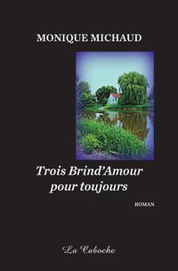 Trois Brind'Amour pour touj...