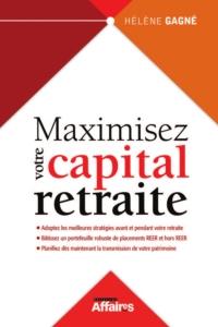 Maximisez votre capital retraite