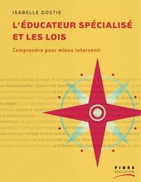 L'éducateur spécialisé et les lois