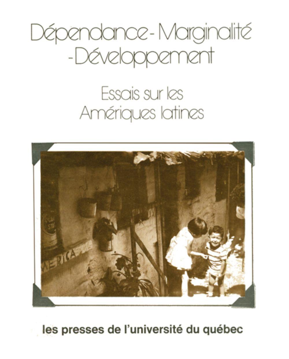 Dépendance marginalité développement