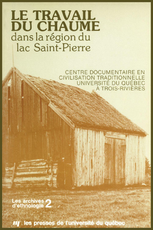 Le travail du chaume dans la région du Lac St-Pierre