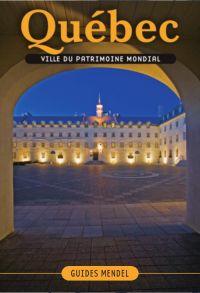 Image de couverture (QUÉBEC, ville du patrimoine mondial)