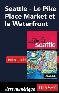 Seattle - Le Pike Place Mar...