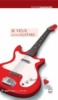 Je veux cette guitare