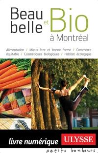 Beau, belle et bio à Montréal