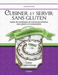 Cuisiner et servir sans gluten