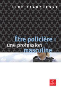 Être policière: une profession masculine