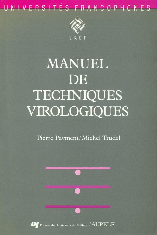 Manuel de techniques virologiques