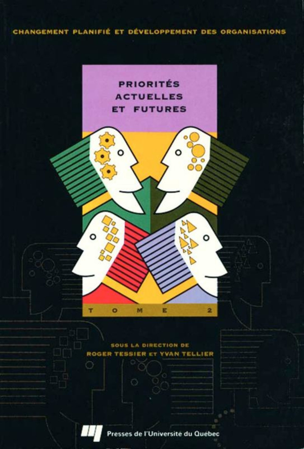 Priorités actuelles et futures : Tome 2