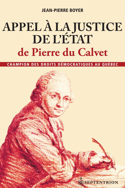 Appel à la justice de l'État de Pierre du Calvet