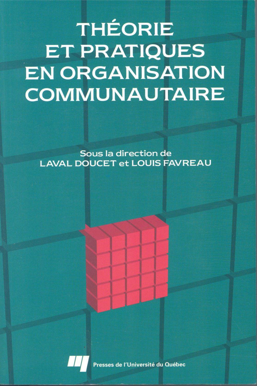 Théorie et pratiques en organisation communautaire