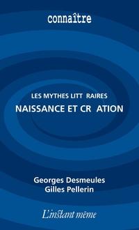 Les mythes littéraires : na...
