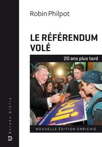 Le référendum volé - 20 ans...