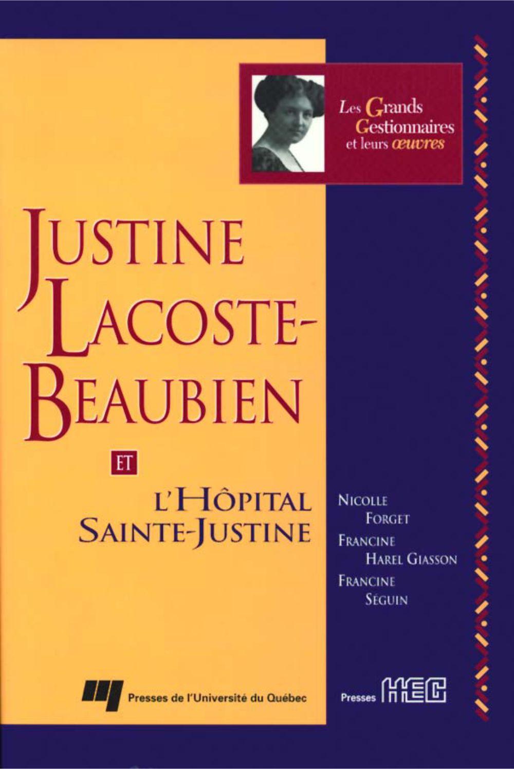 Justine Lacoste-Beaubien et l'Hôpital Sainte-Justine