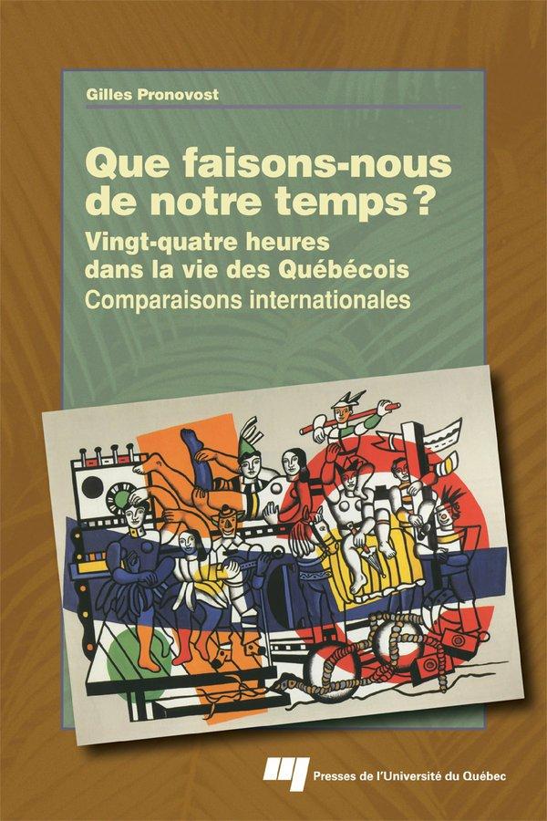 Que faisons-nous de notre temps?, Vingt-quatre heures dans la vie des Québécois - Comparaisons internationales