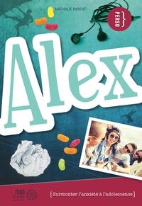Alex : surmonter l'anxiété ...