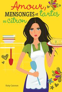 Amour, mensonges et tartes au citron
