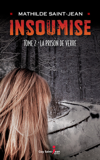 Insoumise, tome 2