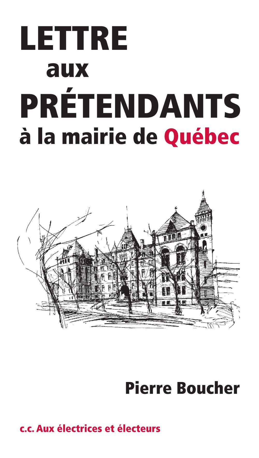 Lettre aux prétendants à la mairie de Québec