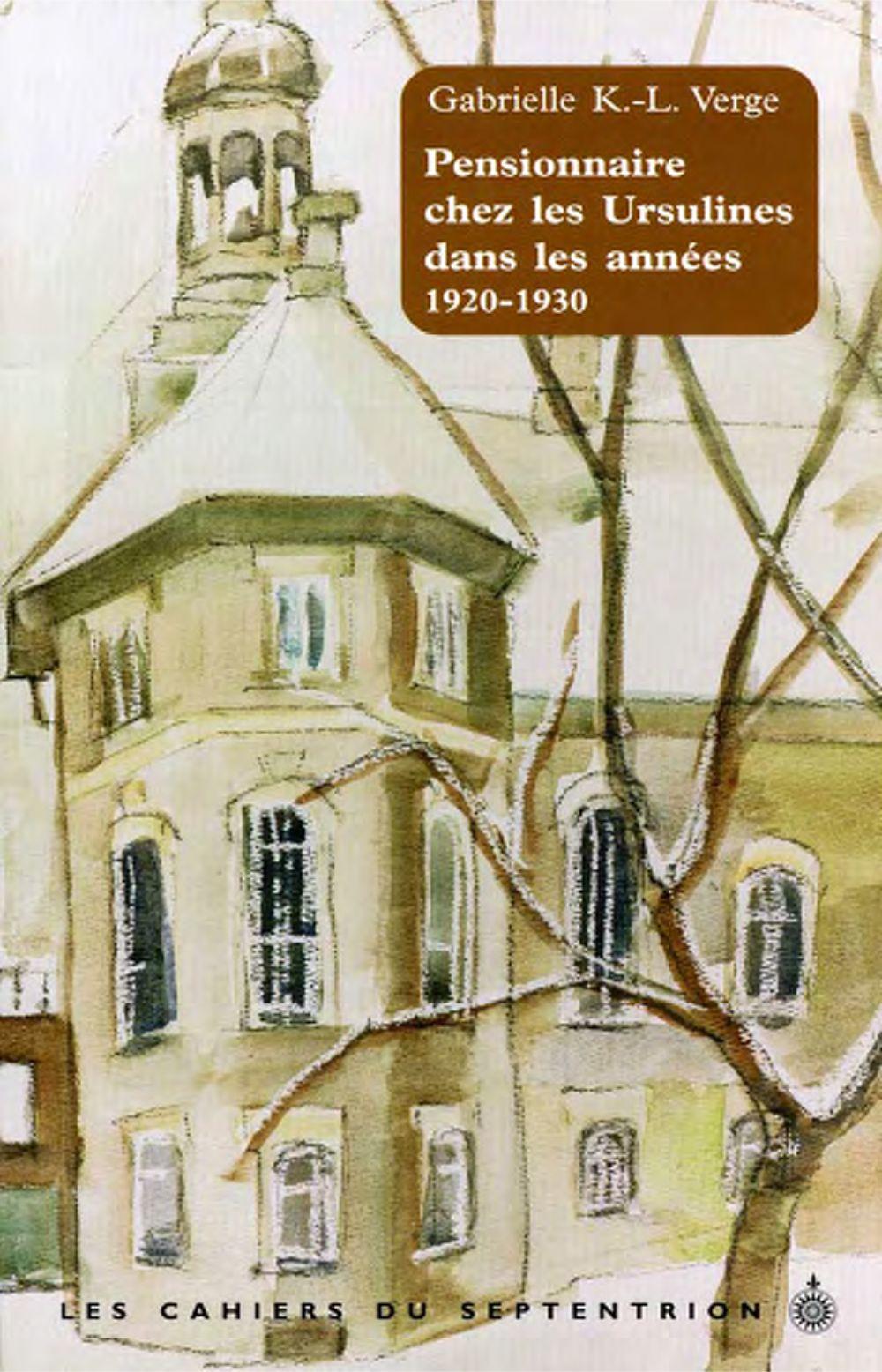 Pensionnaire chez les Ursulines dans les années 1920-1930