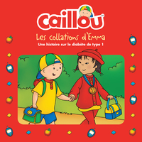 Cover image (Caillou, Les collations d'Emma)