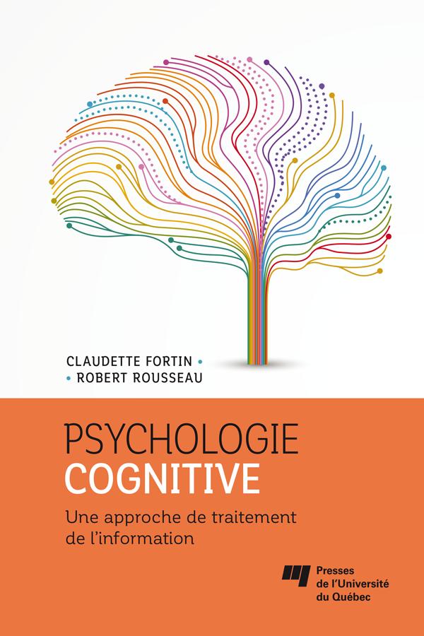Psychologie cognitive, Une approche de traitement de l'information