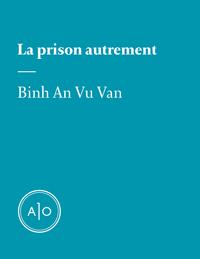 La prison autrement