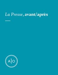 La Presse, avant/après