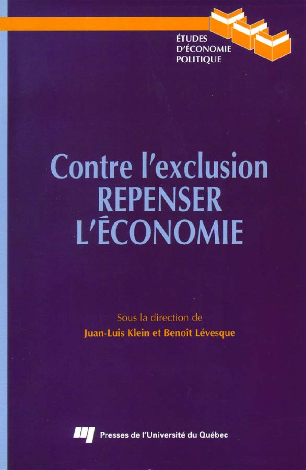 Contre l'exclusion. Repenser l'écomie.