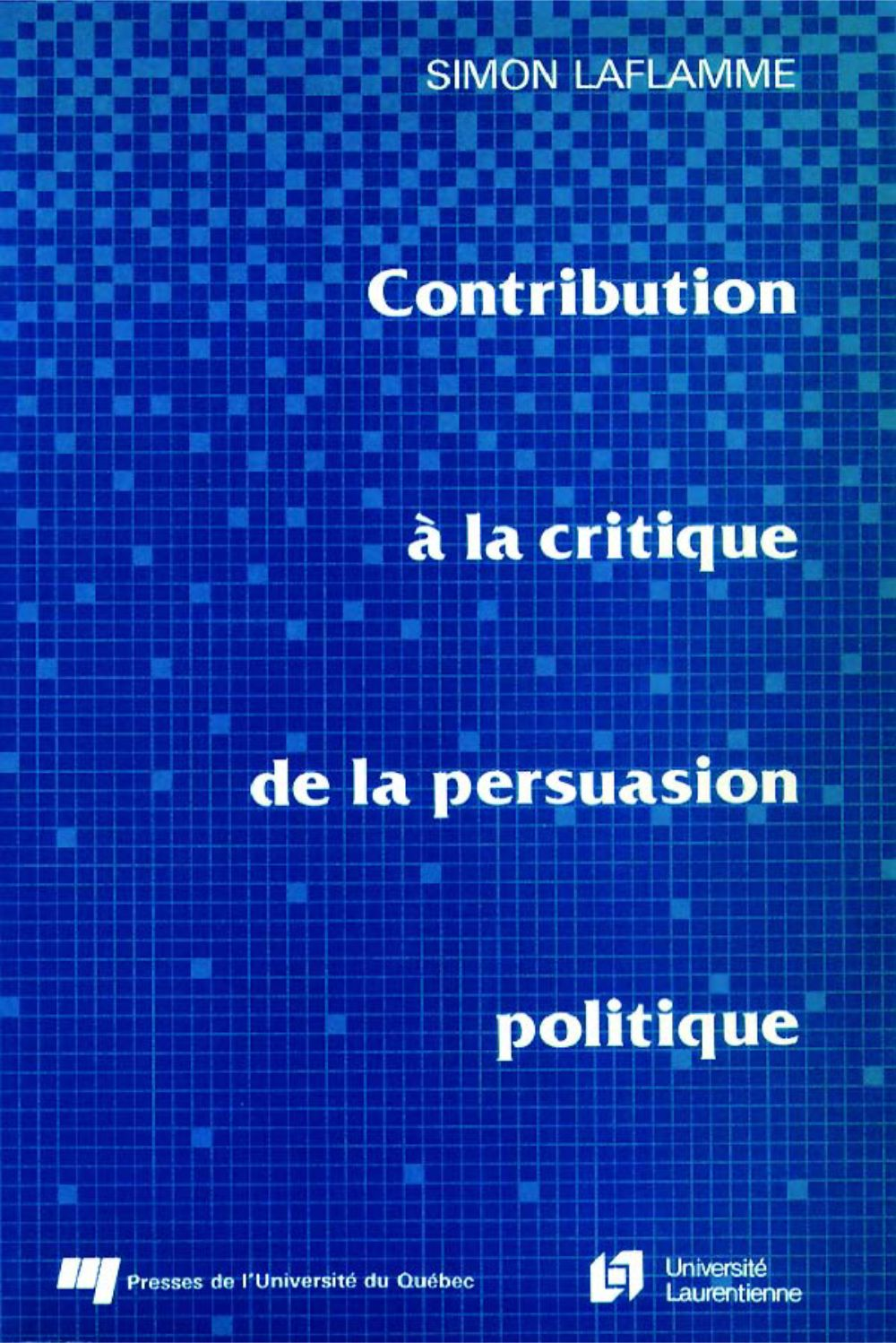 Contribution à la critique de la persuasion politique