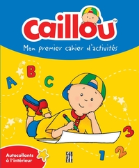 Caillou - Mon premier cahie...