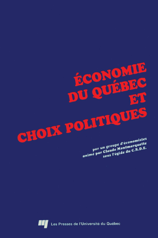 Économie du Québec et choix politiques