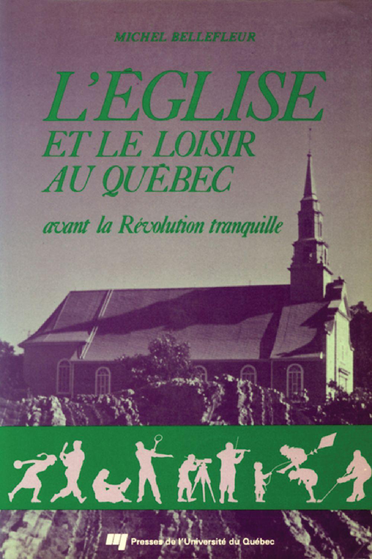 L'Église et le loisir au Québec