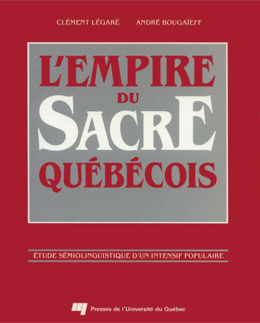 L'empire du sacre québécois
