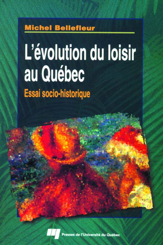 L'évolution du loisir au Québec