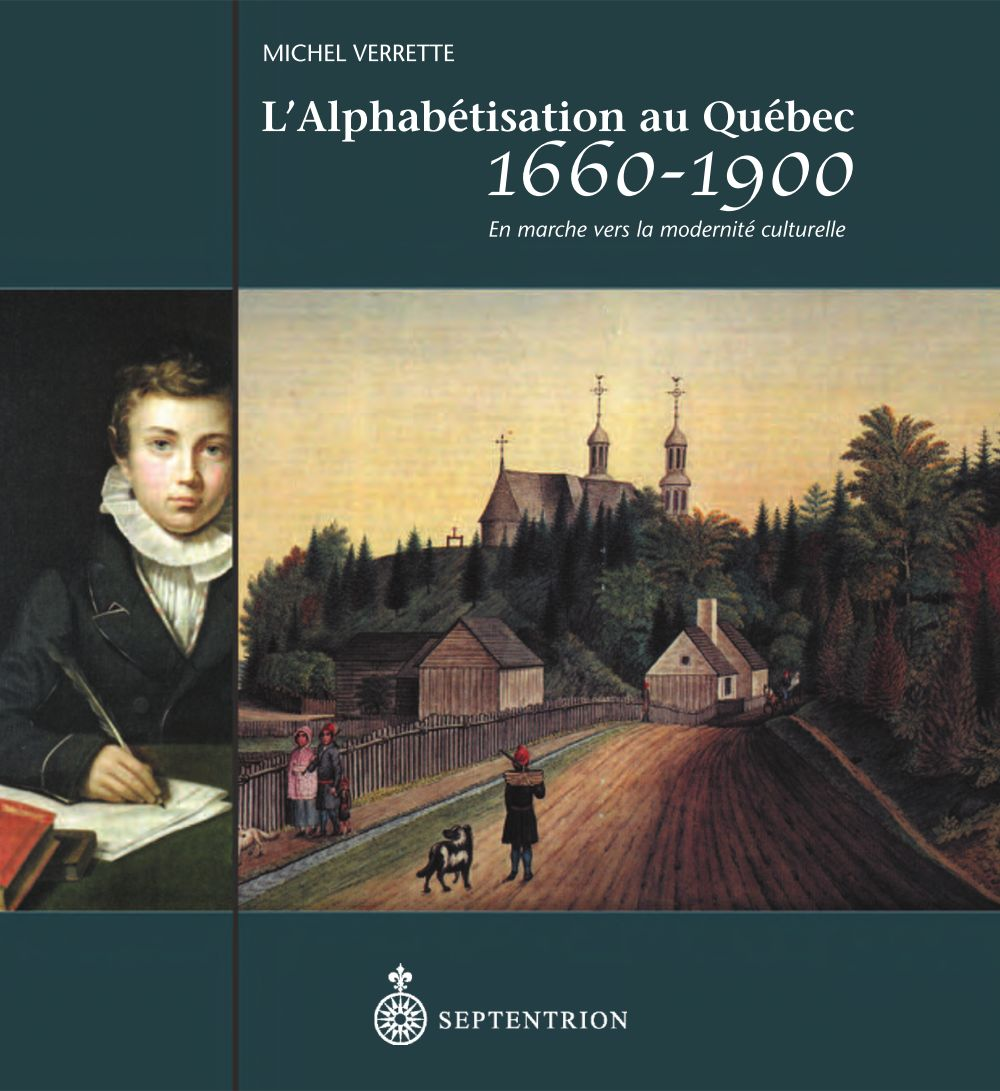 L'Alphabétisation au Québec, 1660-1900
