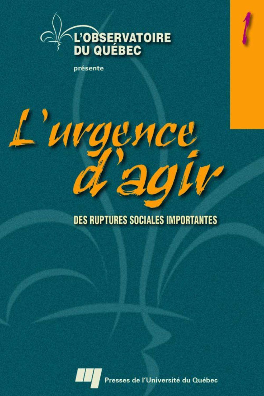L'urgence d'agir, volume 1