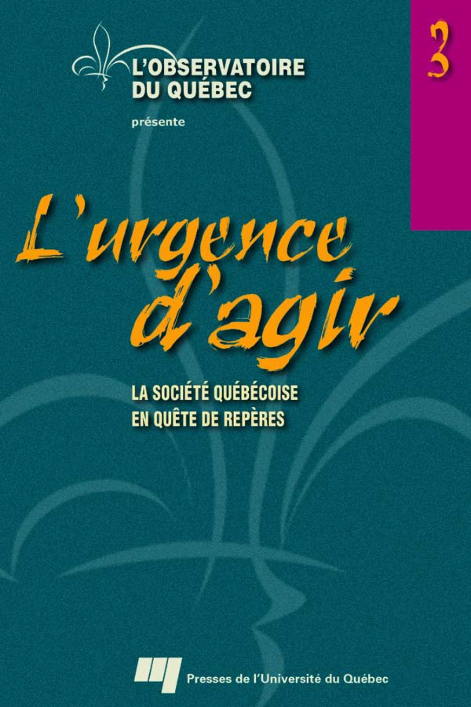 L'urgence d'agir, volume 3
