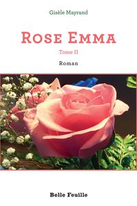 Rose Emma Tome 2