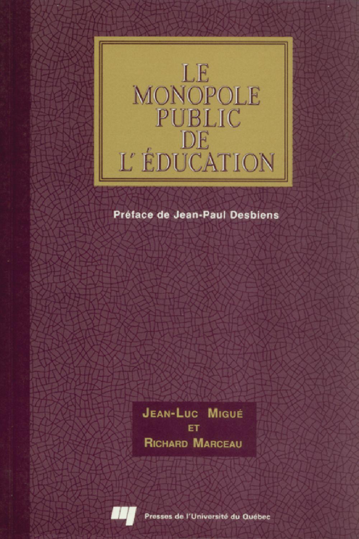 Le monopole public de l'éducation